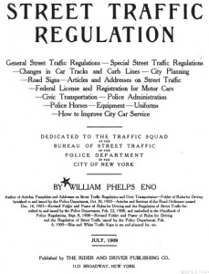 William Phelps Eno, creating and promoting a professionalized concept of traffic control.